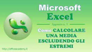 #Excel - Come calcolare una media escludendo il valore minimo e il valore massimo 4