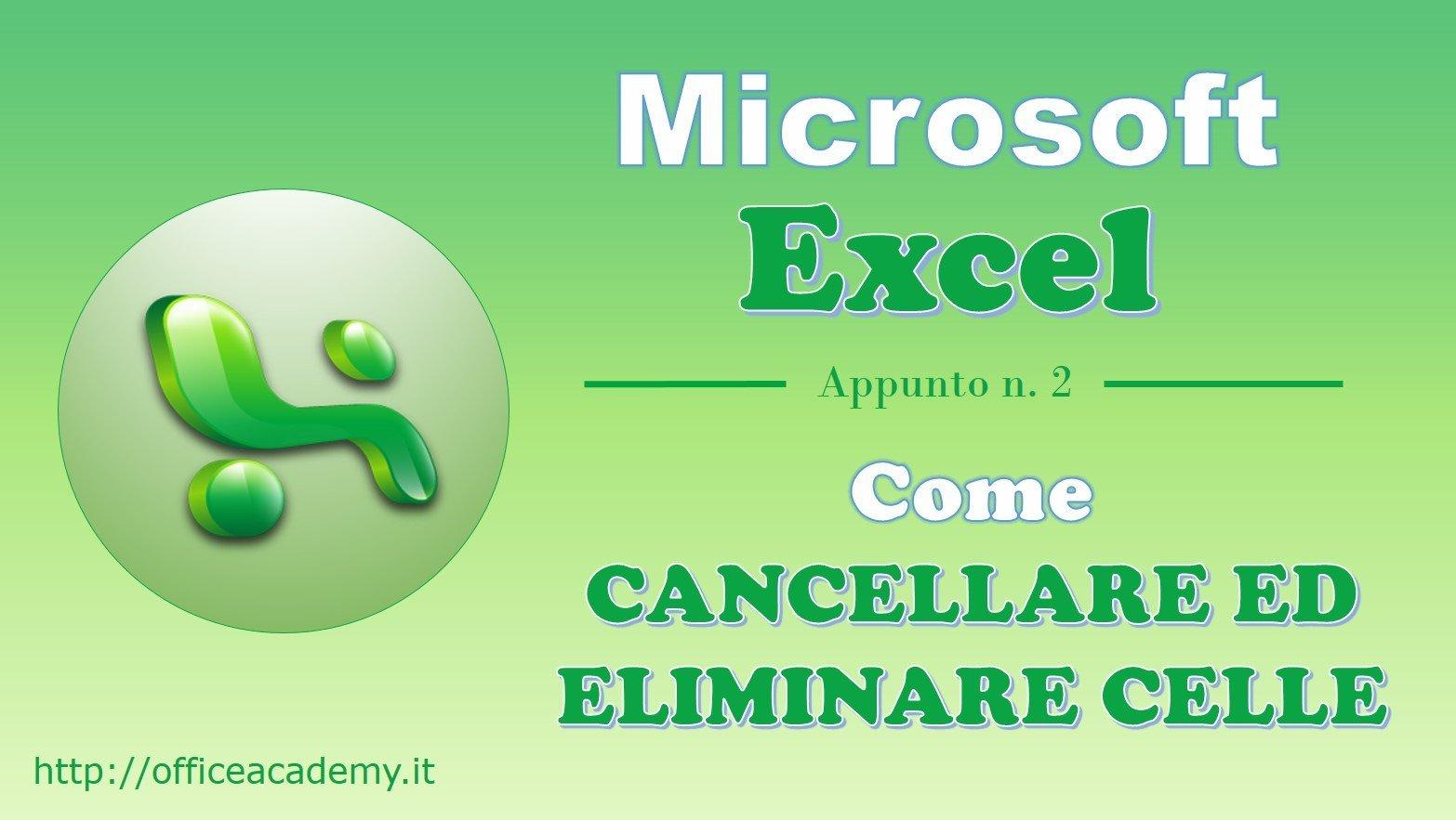 #Excel - Come cancellare ed eliminare celle 2