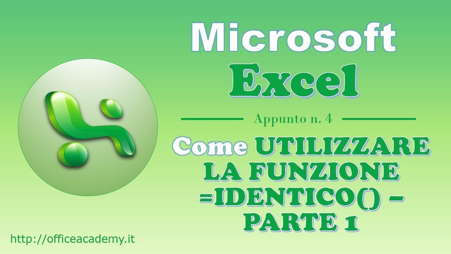 #Excel - La funzione IDENTICO() - Parte 1 2
