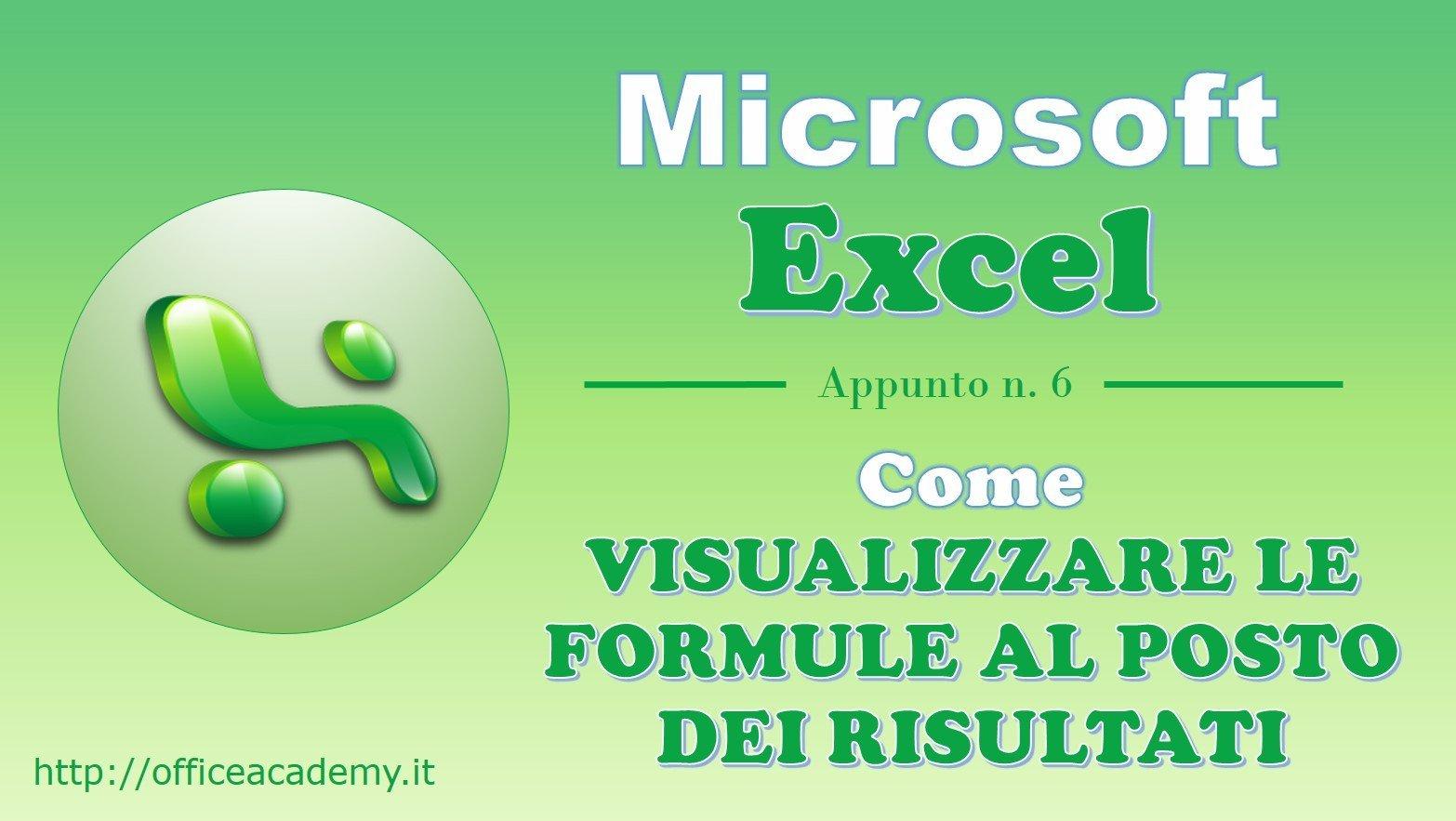 #Excel - Come visualizzare le formule al posto dei risultati 2