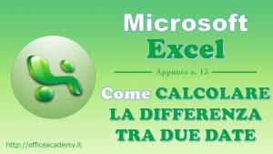 #Excel - Come calcolare agevolmente la differenza tra due date 4