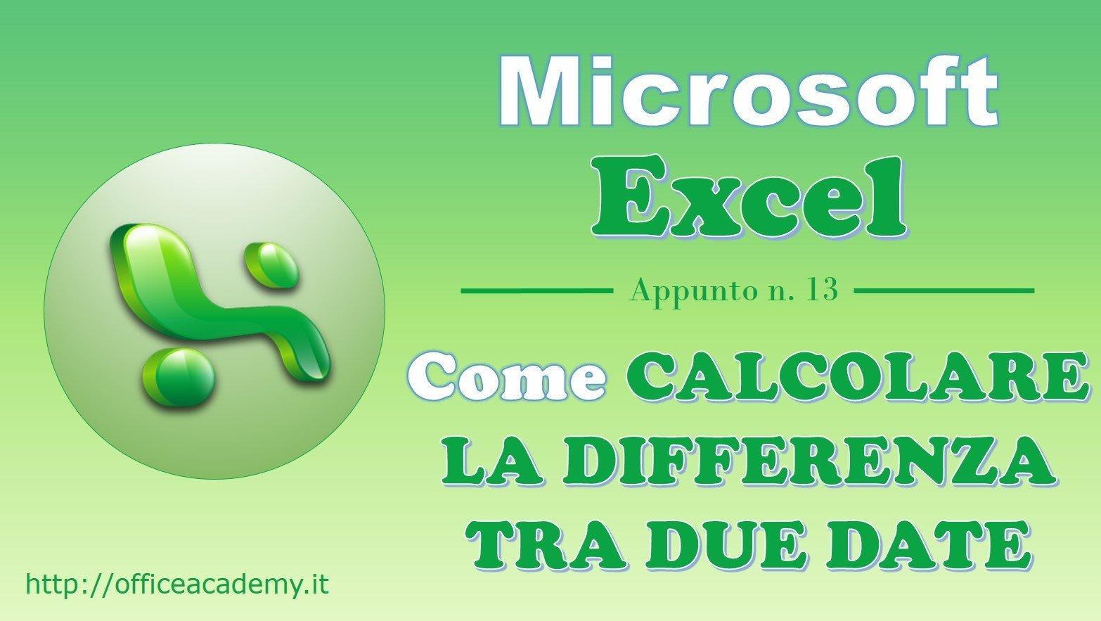 #Excel - Come calcolare agevolmente la differenza tra due date 1