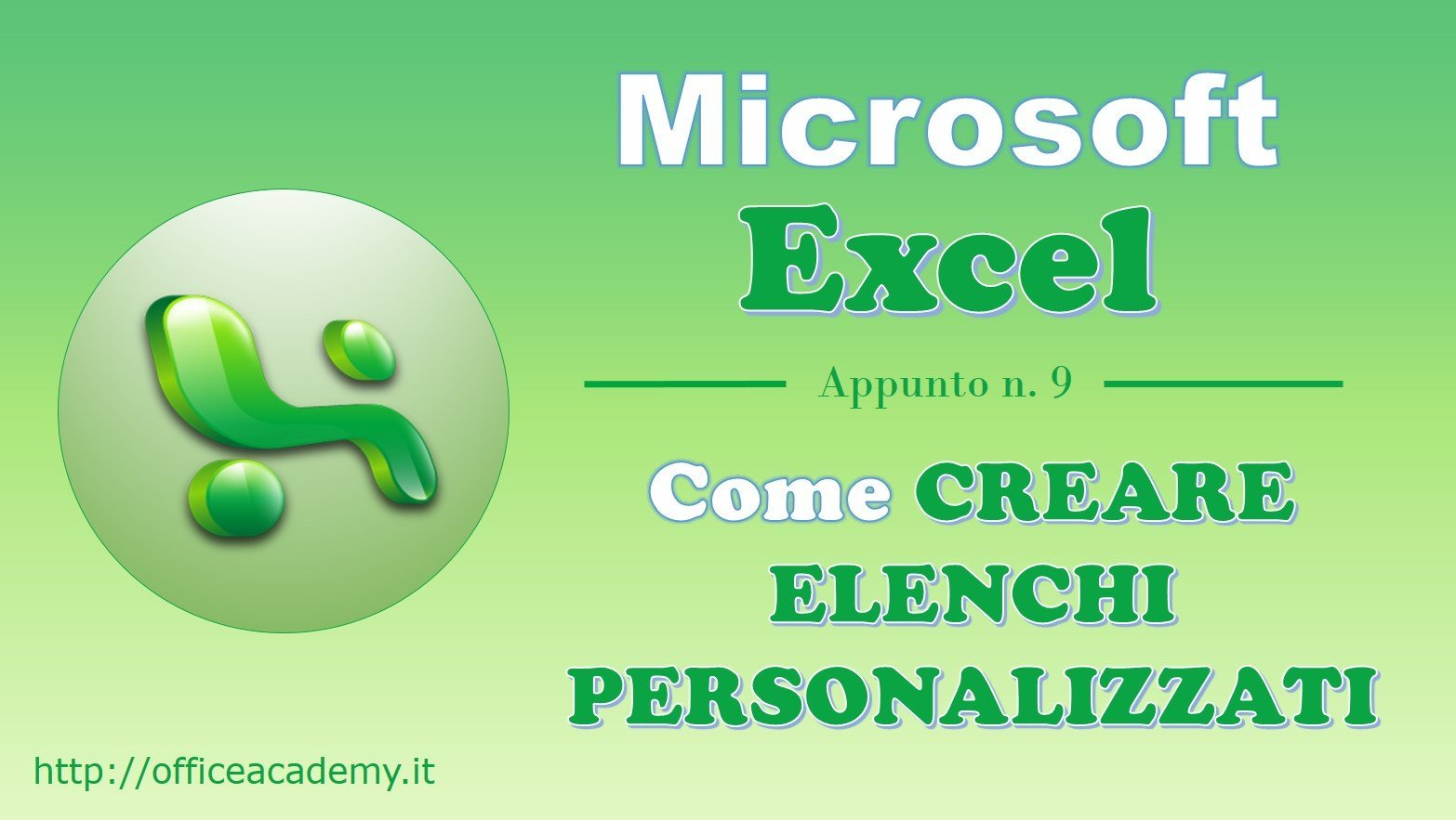 #Excel - Come creare elenchi personalizzati 2