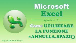#Excel - La funzione ANNULLA.SPAZI() 6