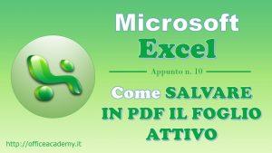 #Excel - Come salvare rapidamente in PDF il foglio attivo [VBA] 10