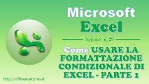 Come usare la formattazione condizionale di Excel - Parte 1