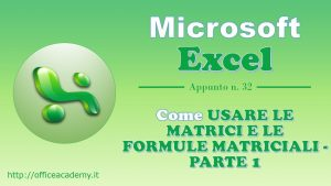 Come usare le matrici e le formule matriciali - Parte 1