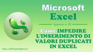 Come impedire l'inserimento di valori duplicati in Excel