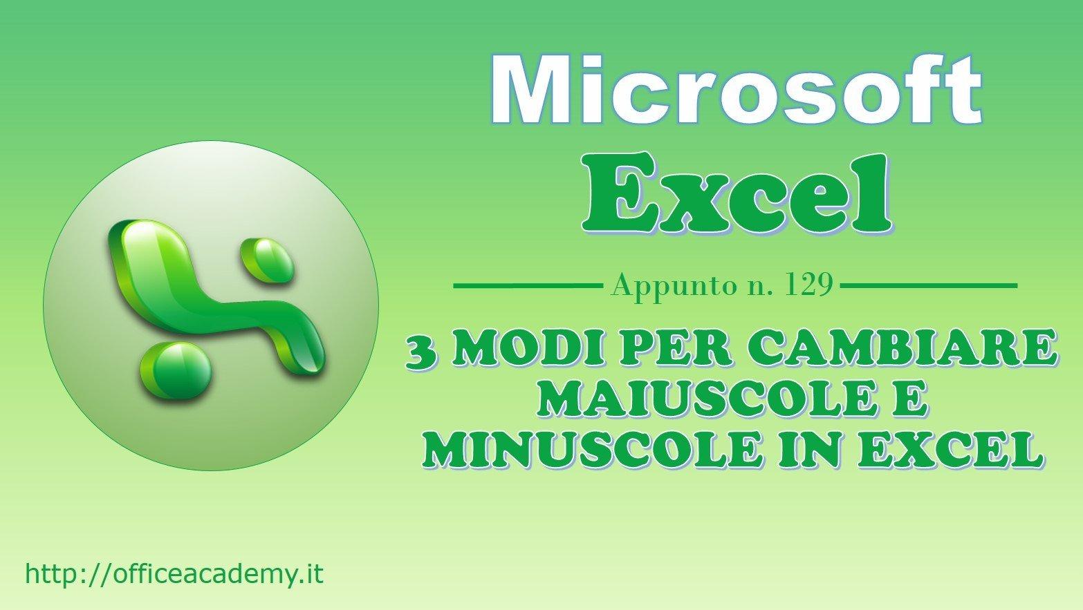3 modi per cambiare maiuscole e minuscole in Excel