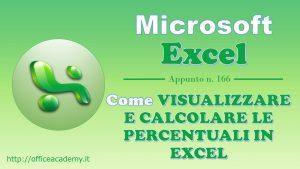 Come visualizzare e calcolare le percentuali in Excel