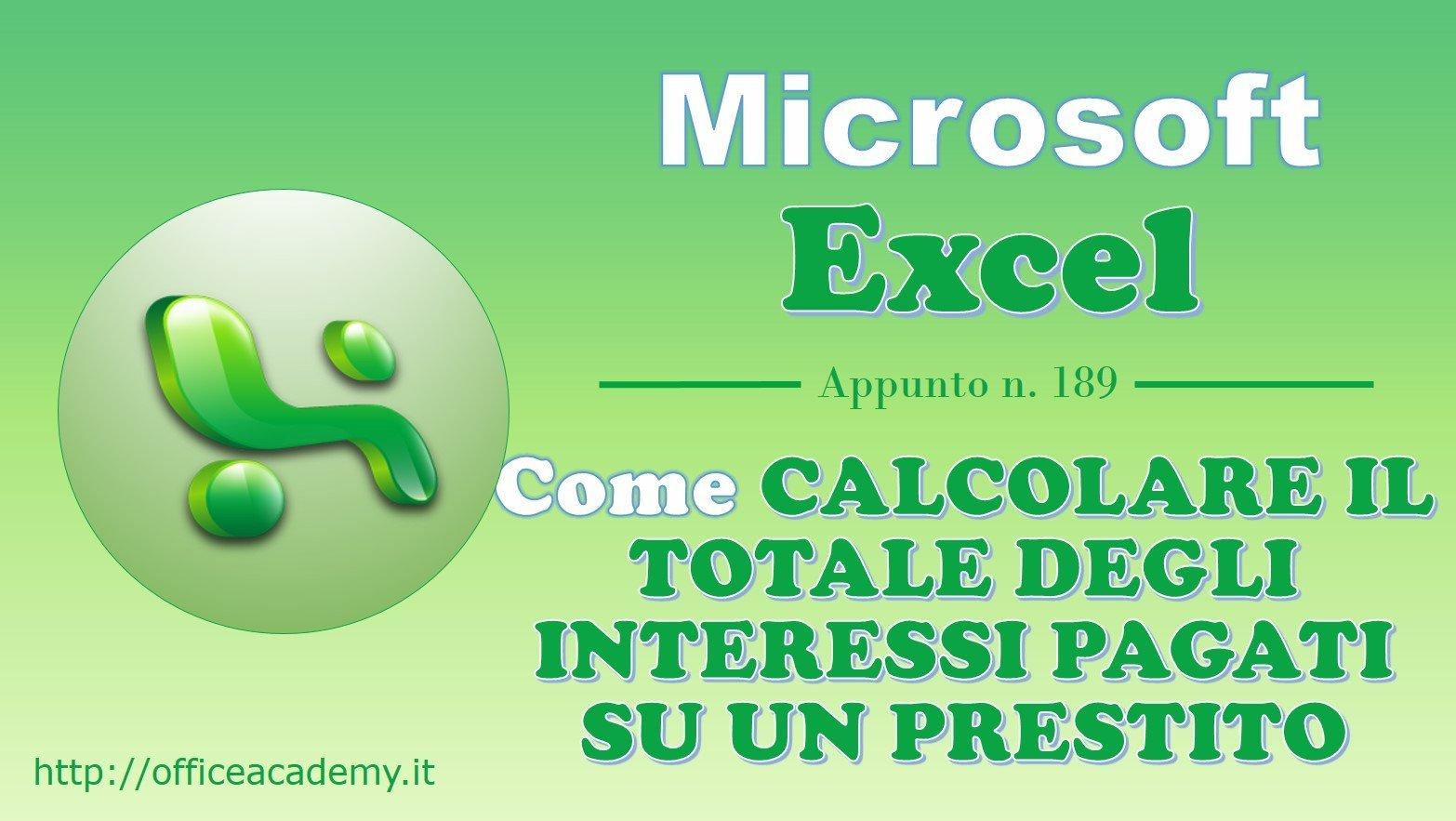 #Excel - Come calcolare il totale degli interessi pagati su un prestito 2