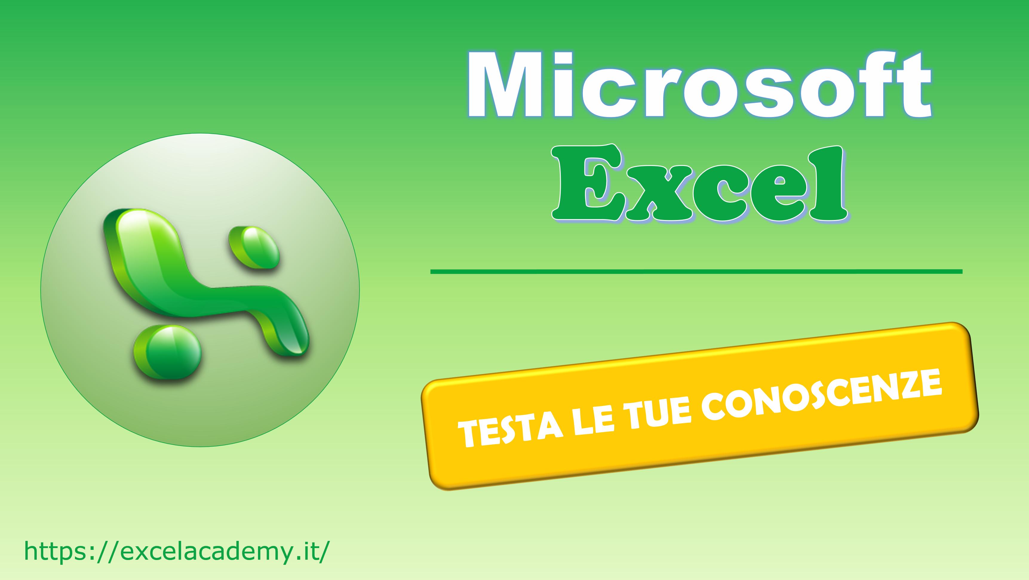 Testa le tue conoscenze su Microsoft Excel 2